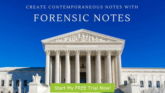 Create Contemporaneous Notes with Forensic Notes