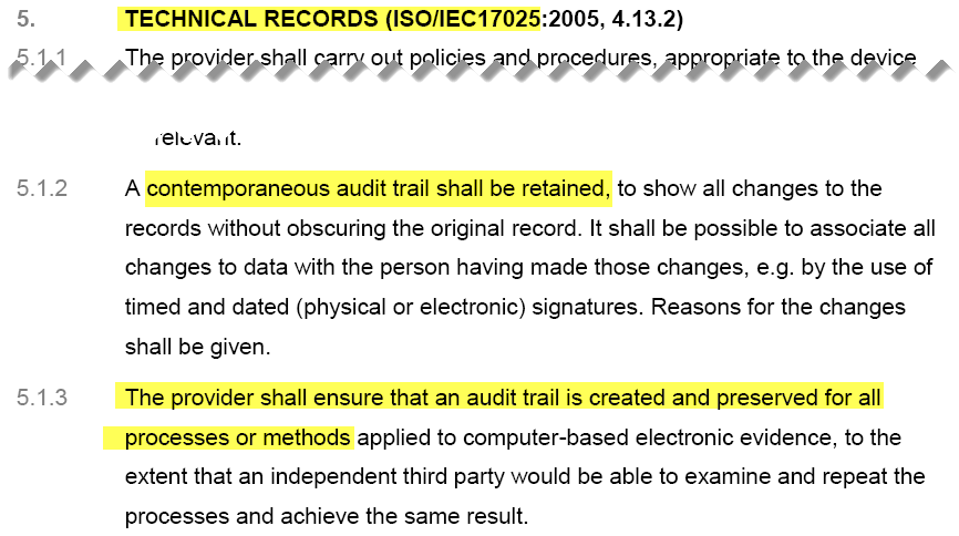 FSR - Technical Records ISO 17025 - contemporaneous audit trail shall be retained