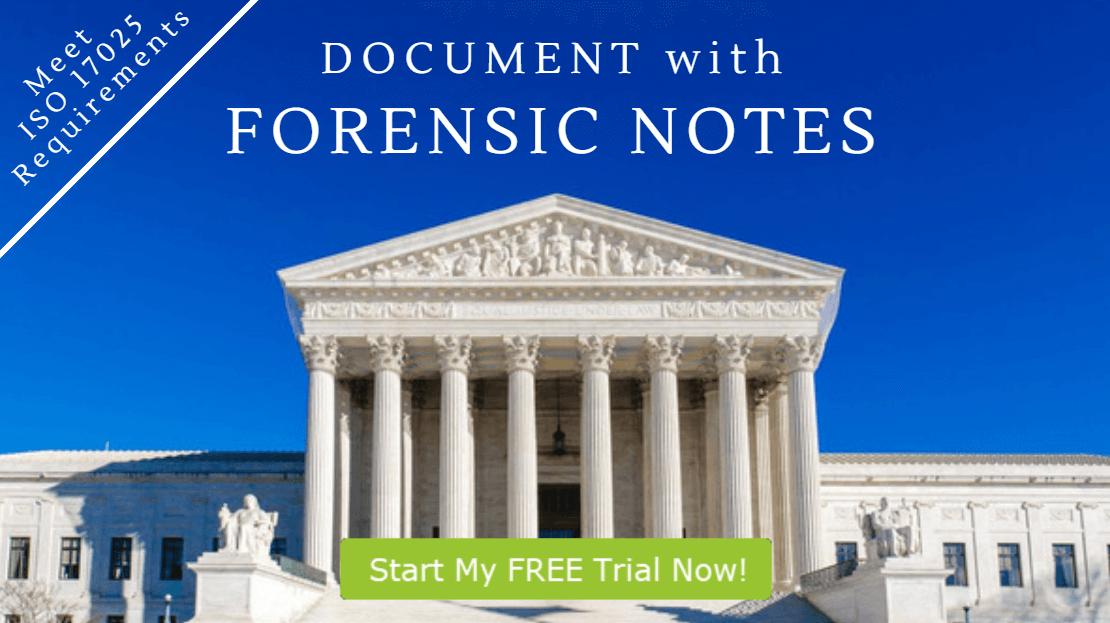 Forensic Notes helps you to meet ISO 17025 Requirements