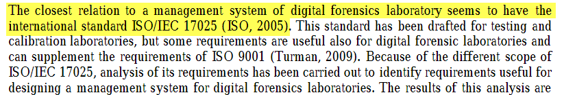 ResearchGage - ISO 17025:2005 closest relation to a management system for Digital Forensics