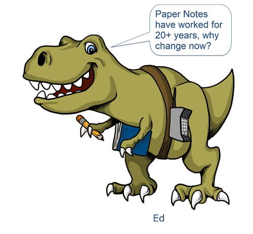 Paper notes have worked for 20+ years. Why change now?